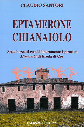 Claudio Santori – Eptamerone Chianaiolo